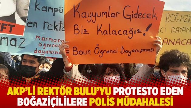 AKP'li rektör Bulu'yu protesto eden Boğaziçililere polis müdahalesi